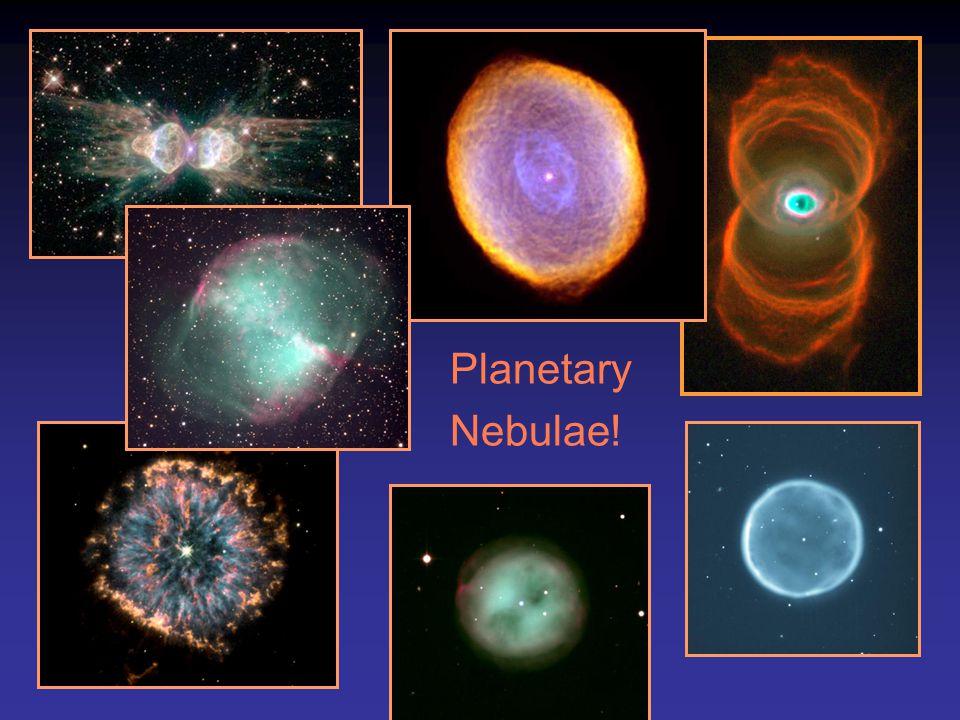 Planetary Nebulae!
