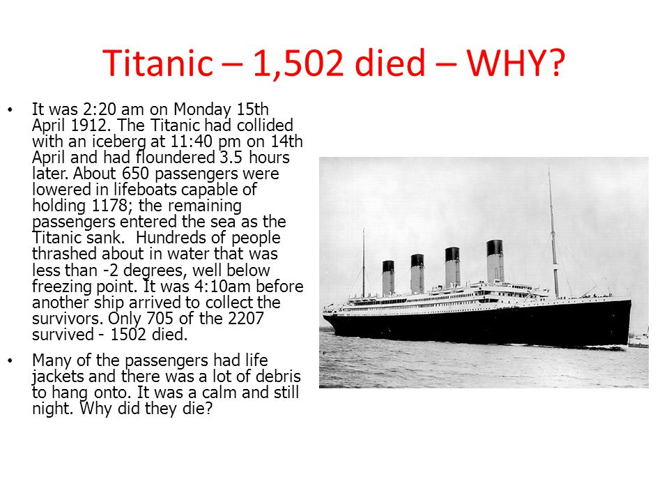 Titanic – 1,502 died – WHY