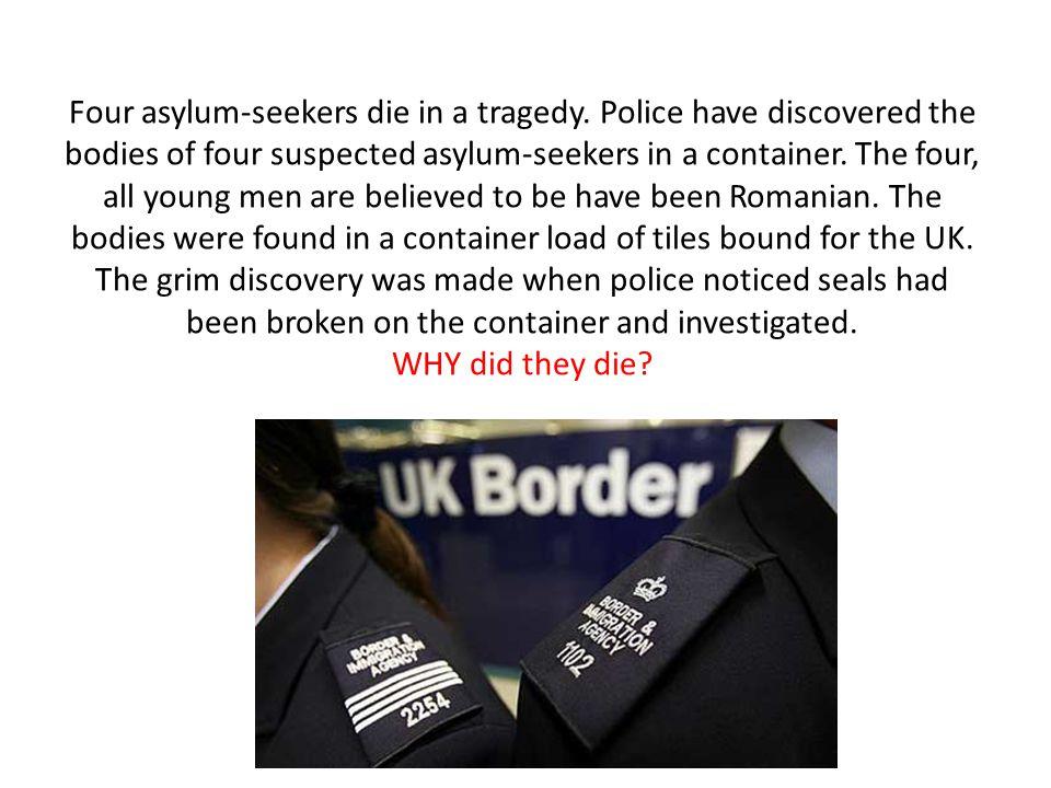 Four asylum-seekers die in a tragedy