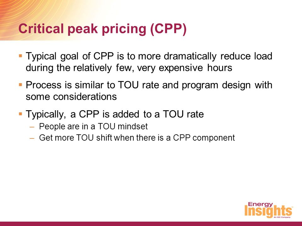 Critical peak pricing (CPP)
