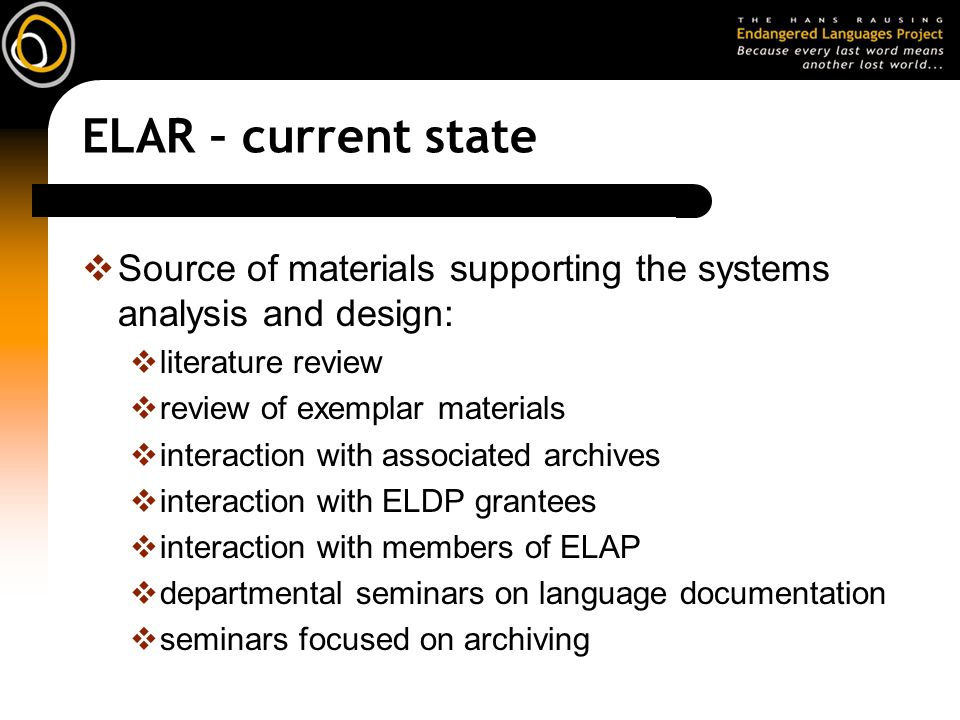 ELAR – current state Source of materials supporting the systems analysis and design: literature review.