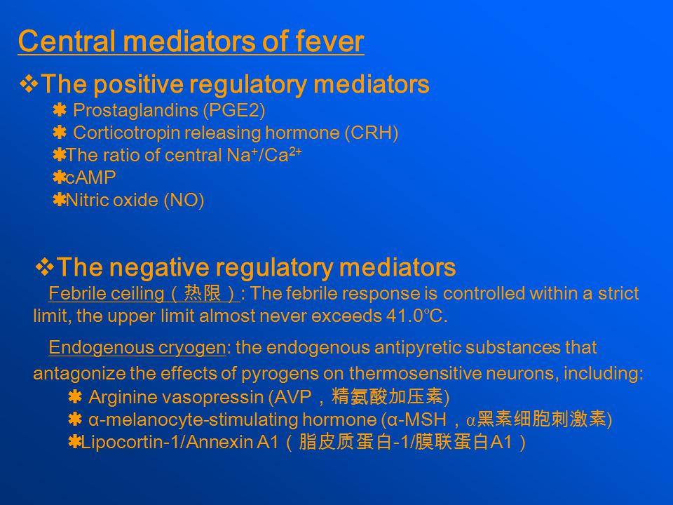 Central mediators of fever