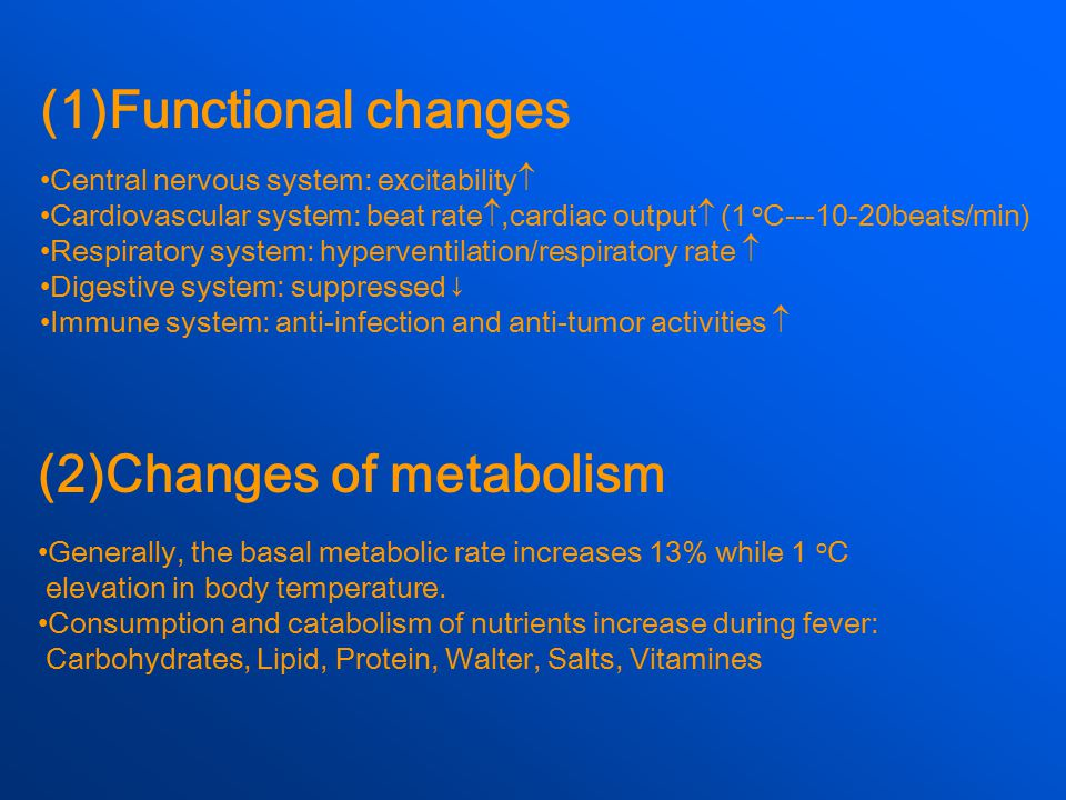 (2)Changes of metabolism