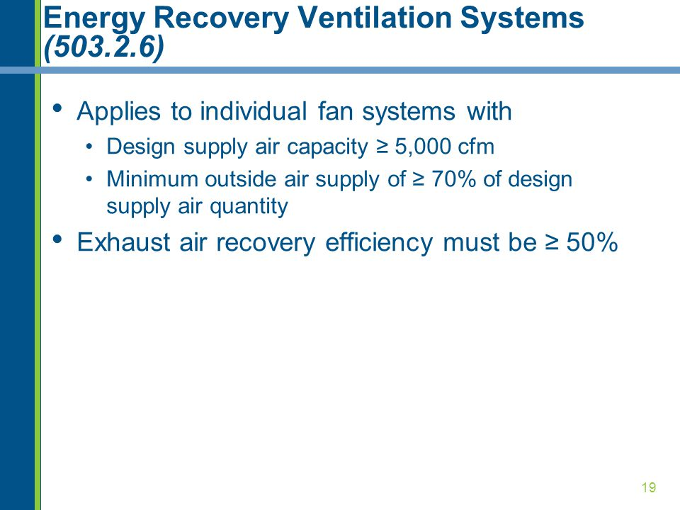 Energy Recovery Ventilation Systems (503.2.6)