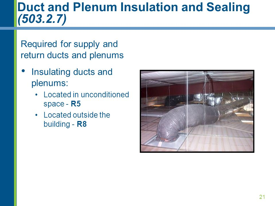 Duct and Plenum Insulation and Sealing (503.2.7)