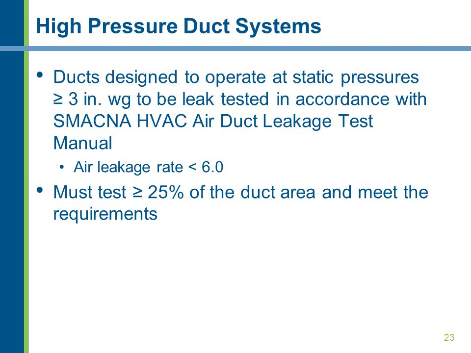 High Pressure Duct Systems