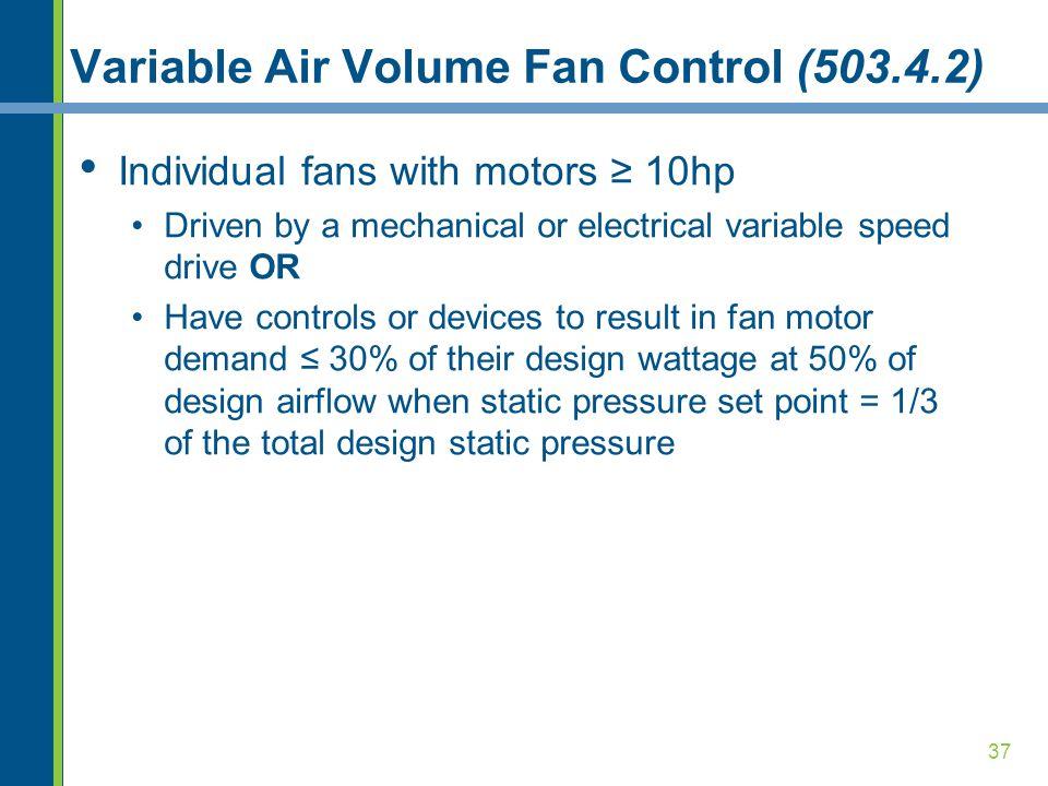 Variable Air Volume Fan Control (503.4.2)