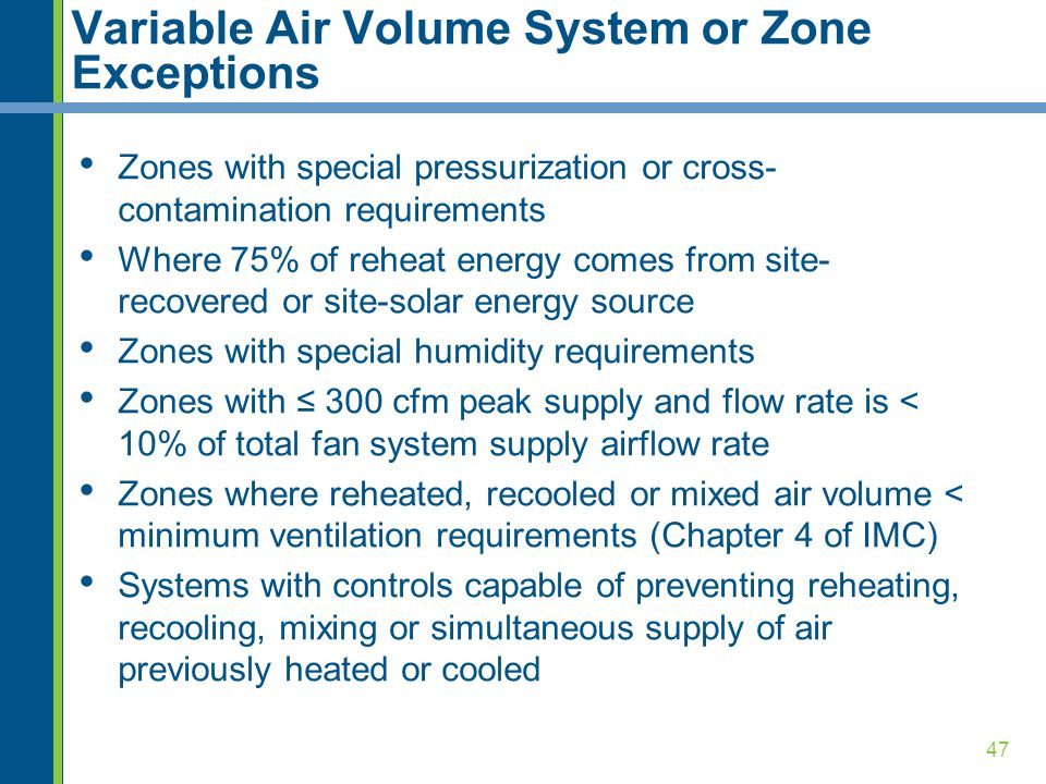 Variable Air Volume System or Zone Exceptions
