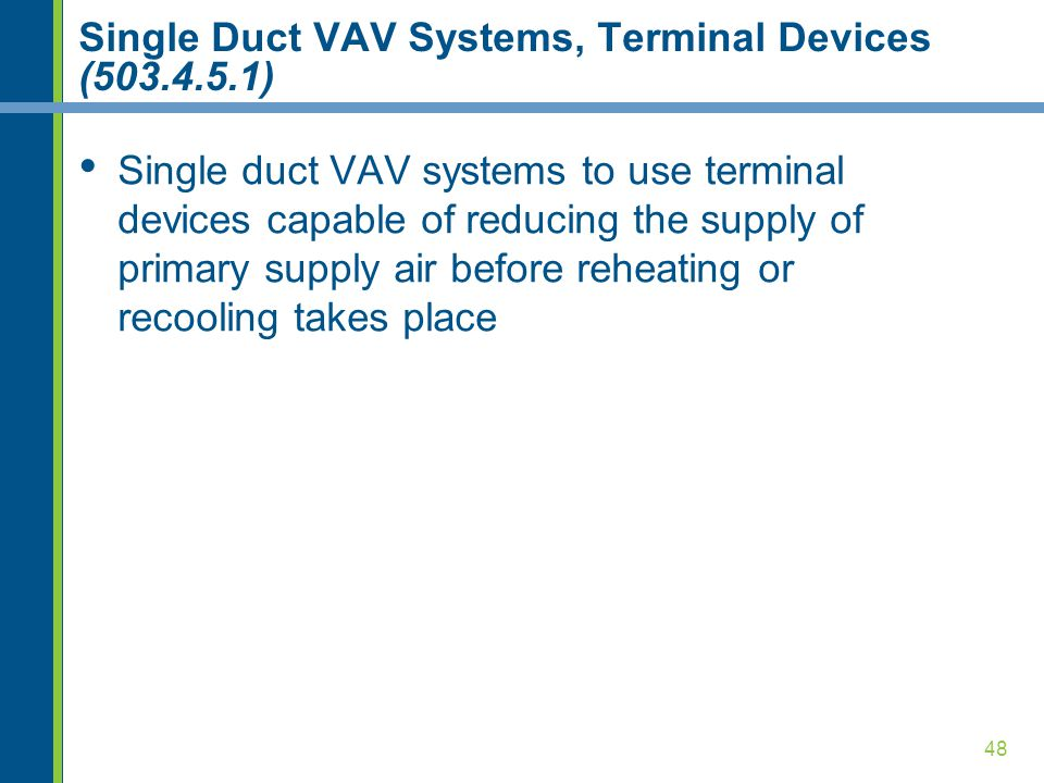 Single Duct VAV Systems, Terminal Devices (503.4.5.1)