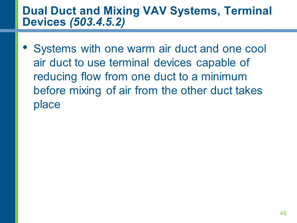 Dual Duct and Mixing VAV Systems, Terminal Devices (503.4.5.2)