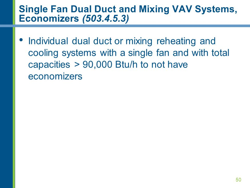 Single Fan Dual Duct and Mixing VAV Systems, Economizers (503.4.5.3)