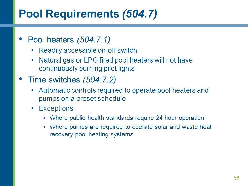 Pool Requirements (504.7) Pool heaters (504.7.1)