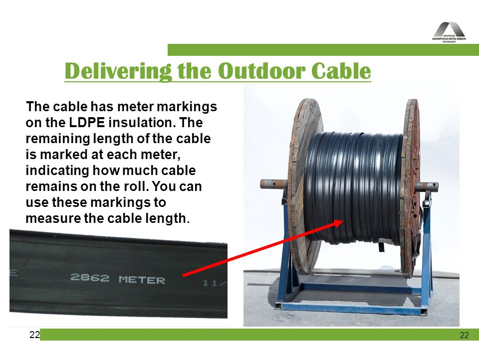 Delivering the Outdoor Cable