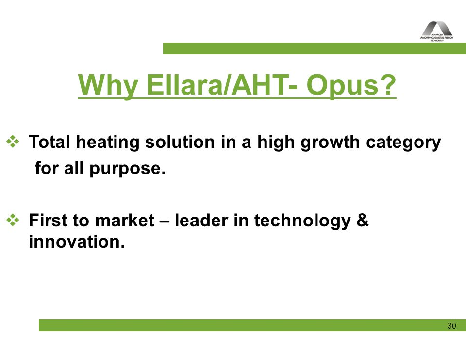 Why Ellara/AHT- Opus Total heating solution in a high growth category