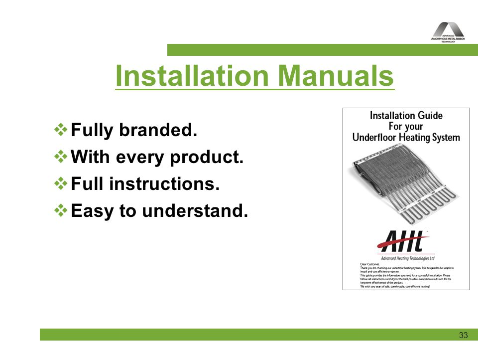Installation Manuals Fully branded. With every product.