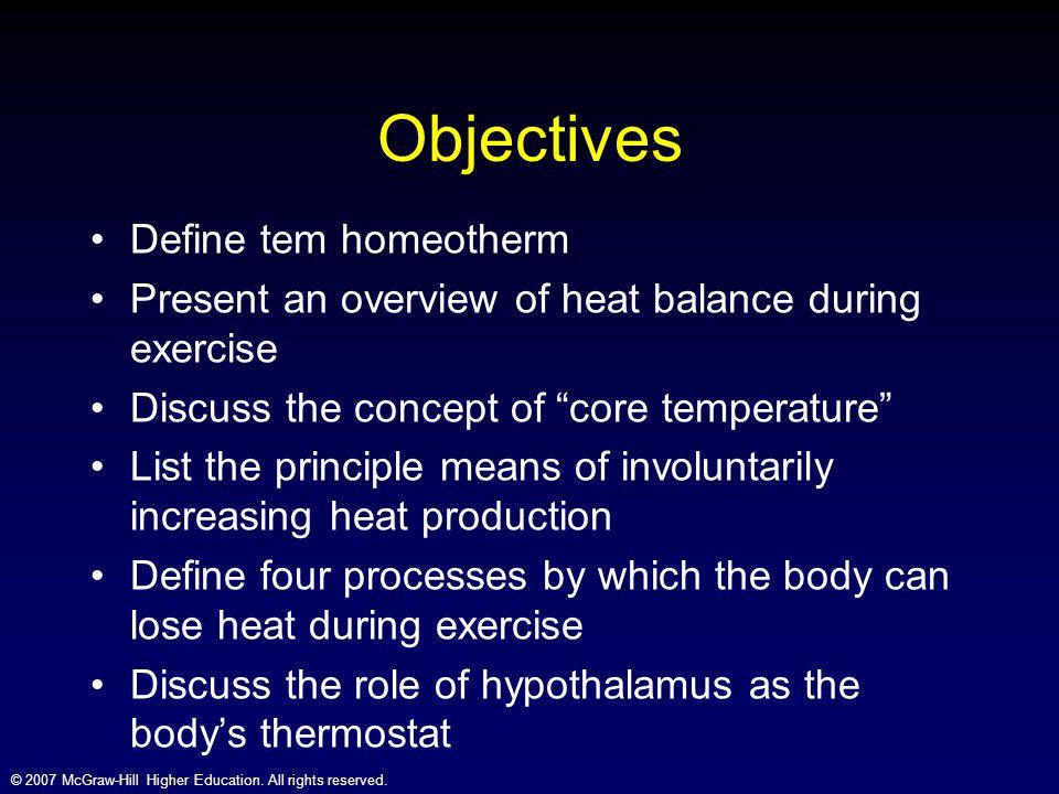 Objectives Define tem homeotherm
