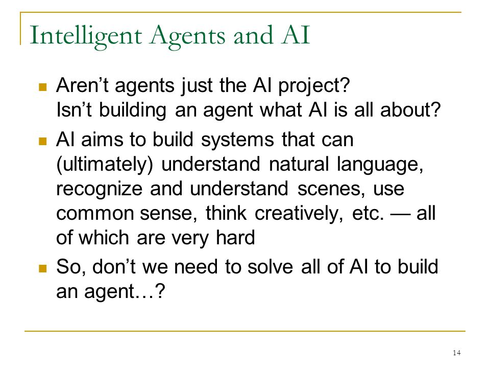 Intelligent Agents and AI
