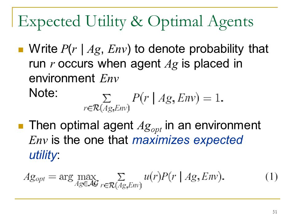 Expected Utility & Optimal Agents