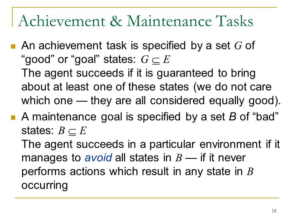 Achievement & Maintenance Tasks