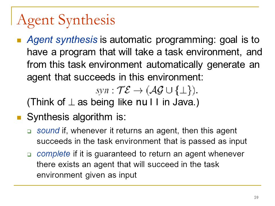 Agent Synthesis