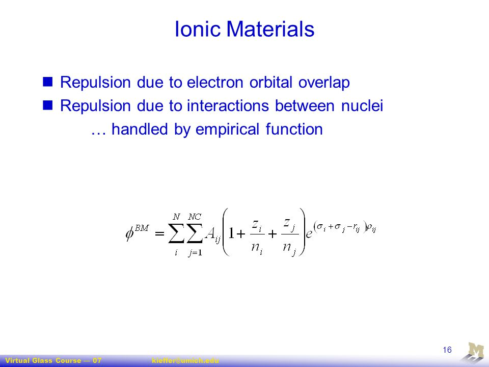 Ionic Materials Repulsion due to electron orbital overlap