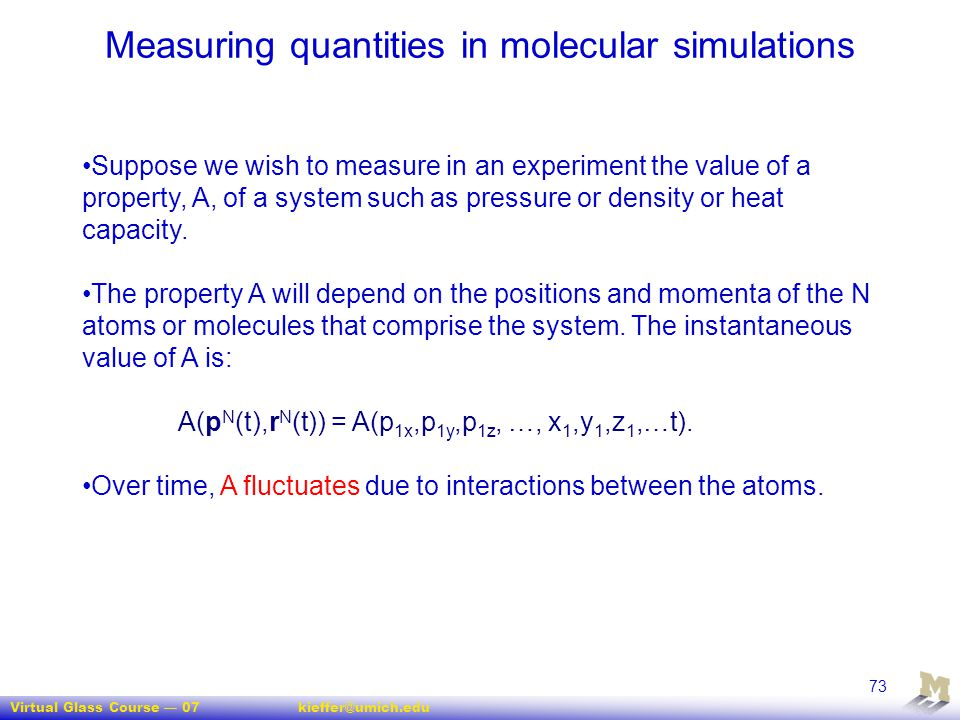 Measuring quantities in molecular simulations