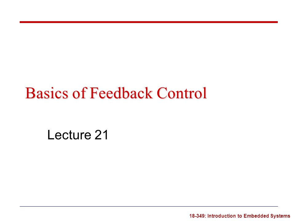 Basics of Feedback Control
