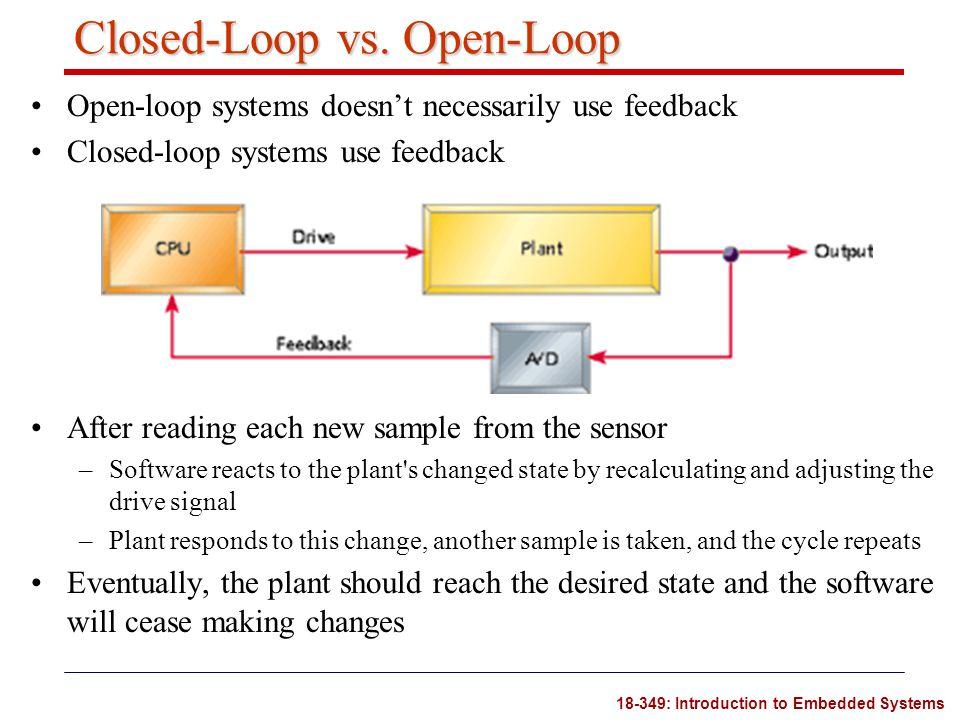 Closed-Loop vs. Open-Loop