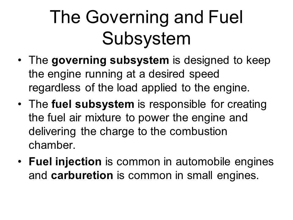 The Governing and Fuel Subsystem