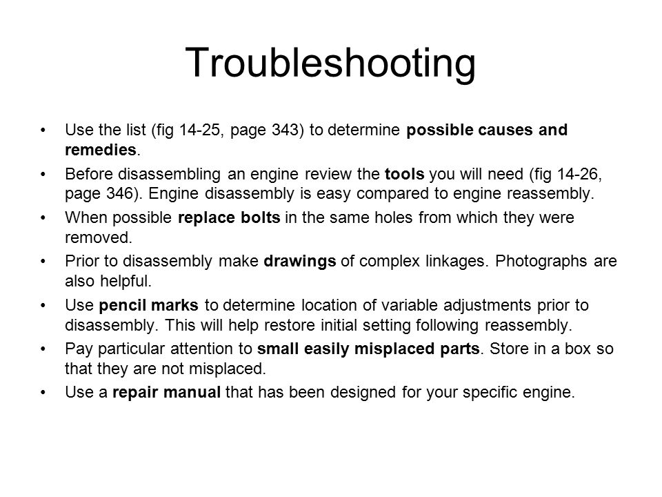 Troubleshooting Use the list (fig 14-25, page 343) to determine possible causes and remedies.