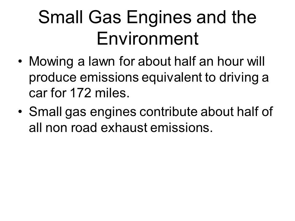 Small Gas Engines and the Environment