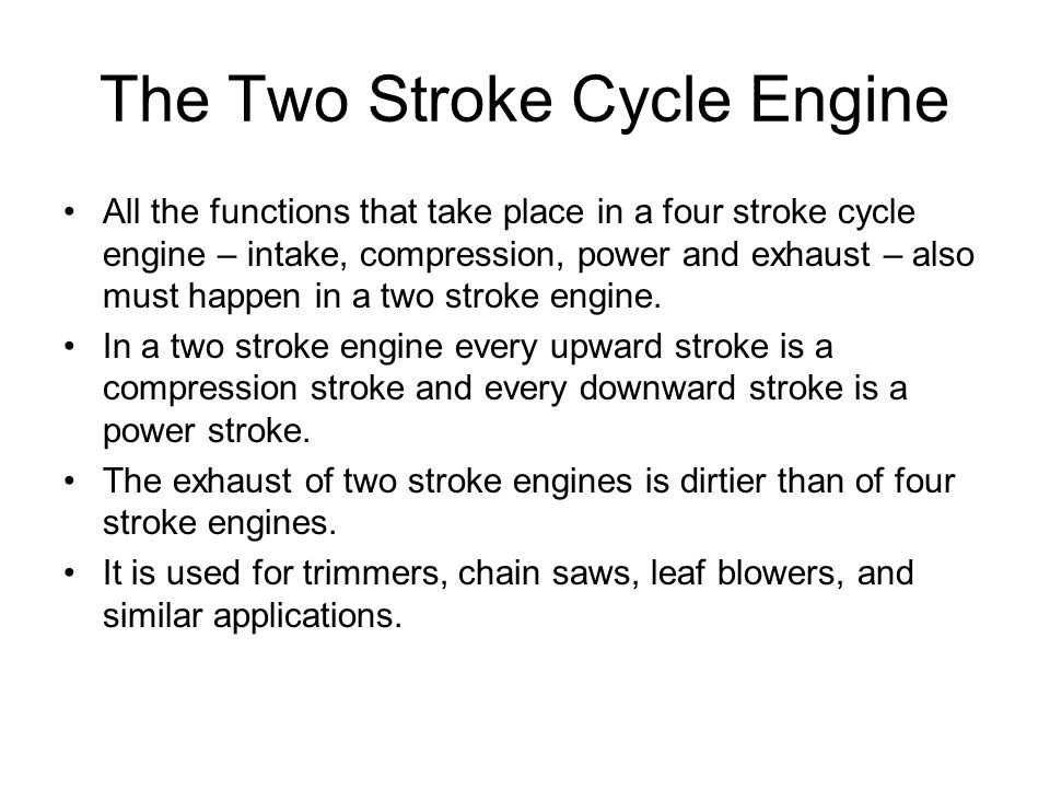 The Two Stroke Cycle Engine