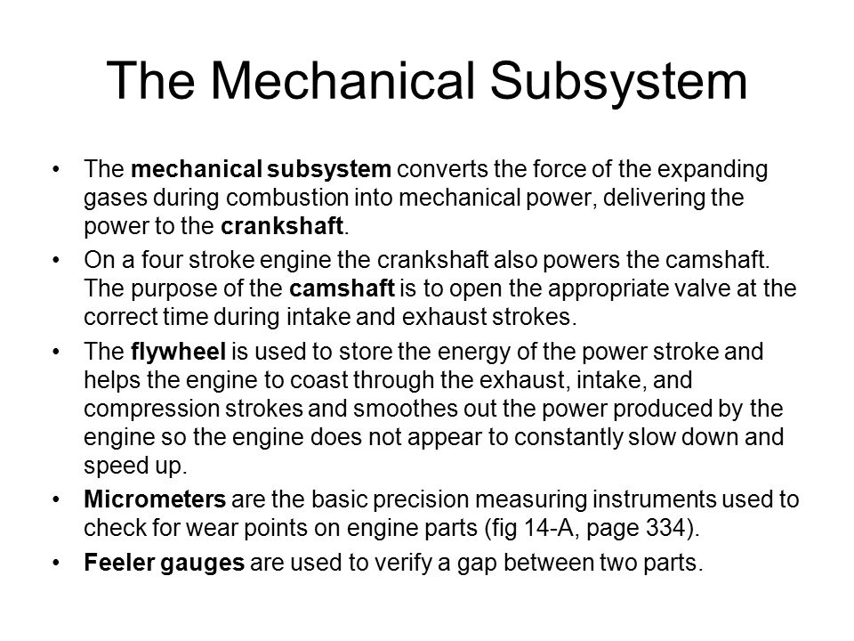 The Mechanical Subsystem