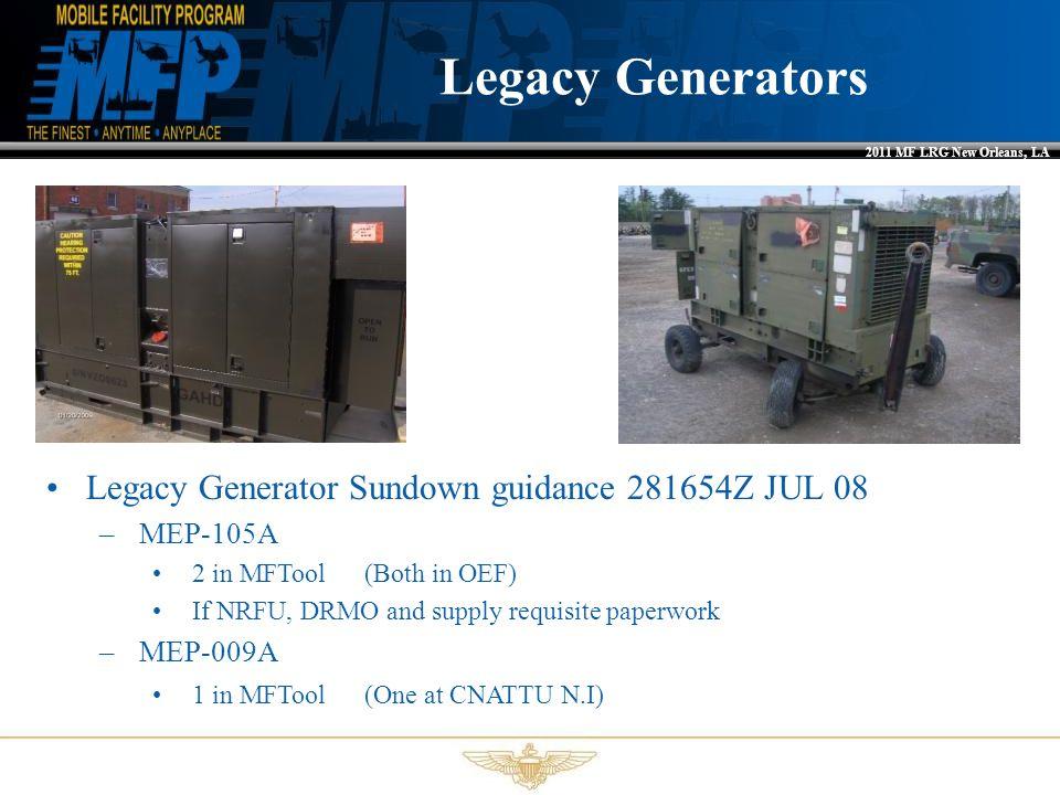 Legacy Generators Legacy Generator Sundown guidance 281654Z JUL 08