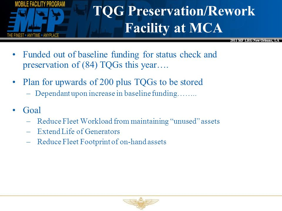 TQG Preservation/Rework Facility at MCA