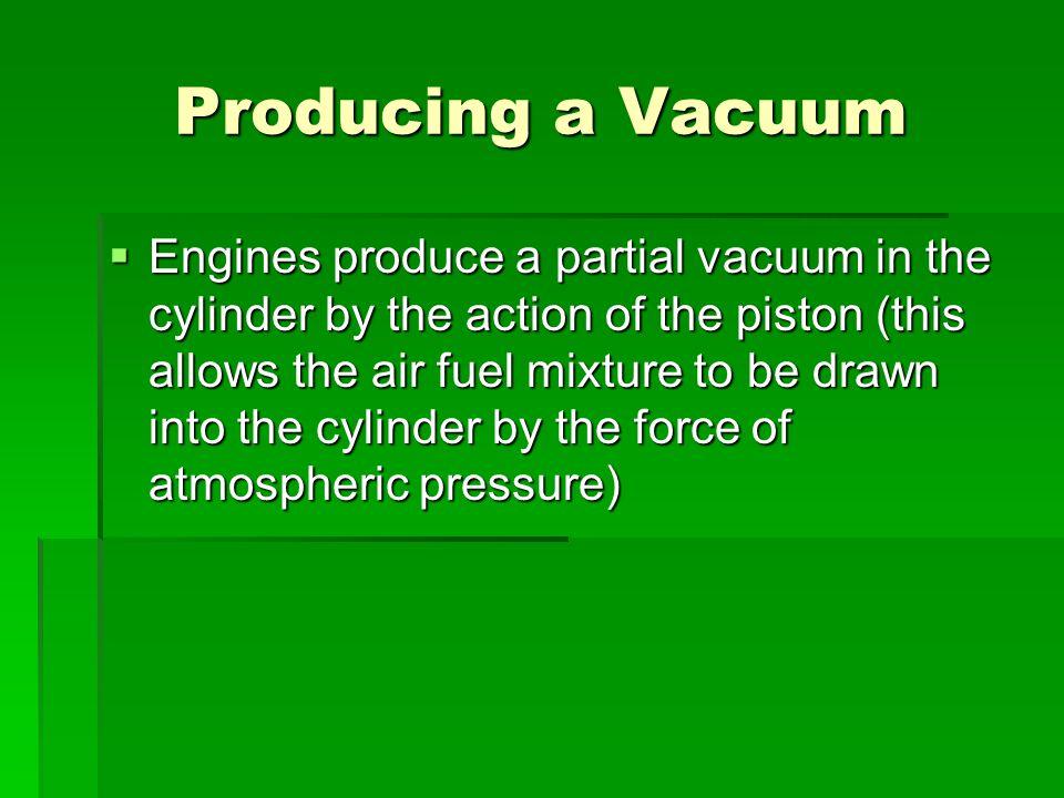Producing a Vacuum