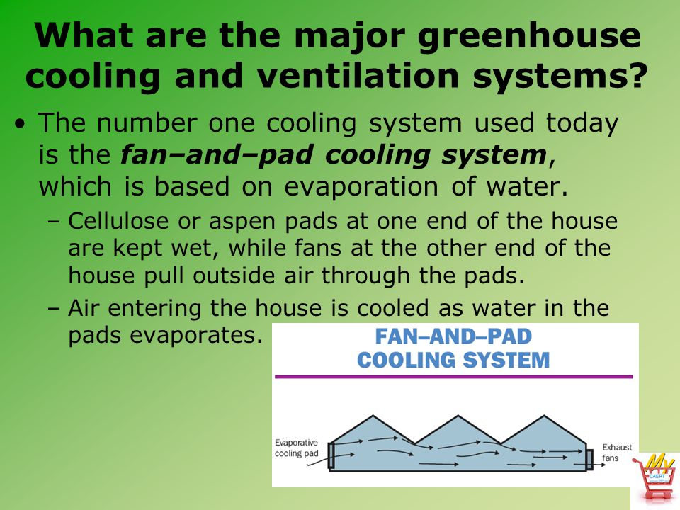 What are the major greenhouse cooling and ventilation systems