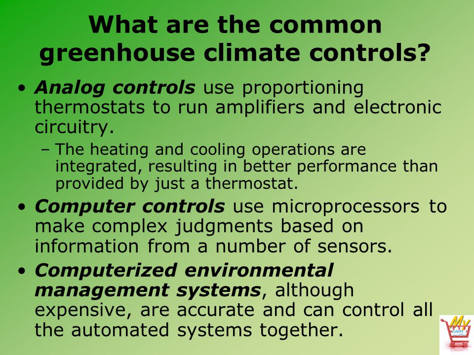 What are the common greenhouse climate controls