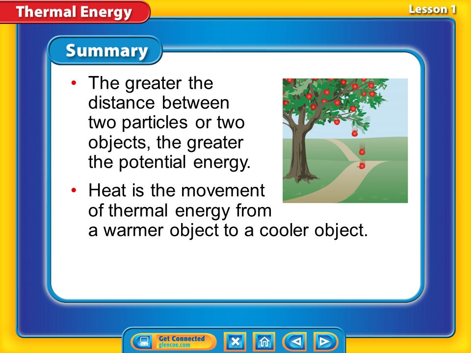The greater the distance between two particles or two objects, the greater the potential energy.