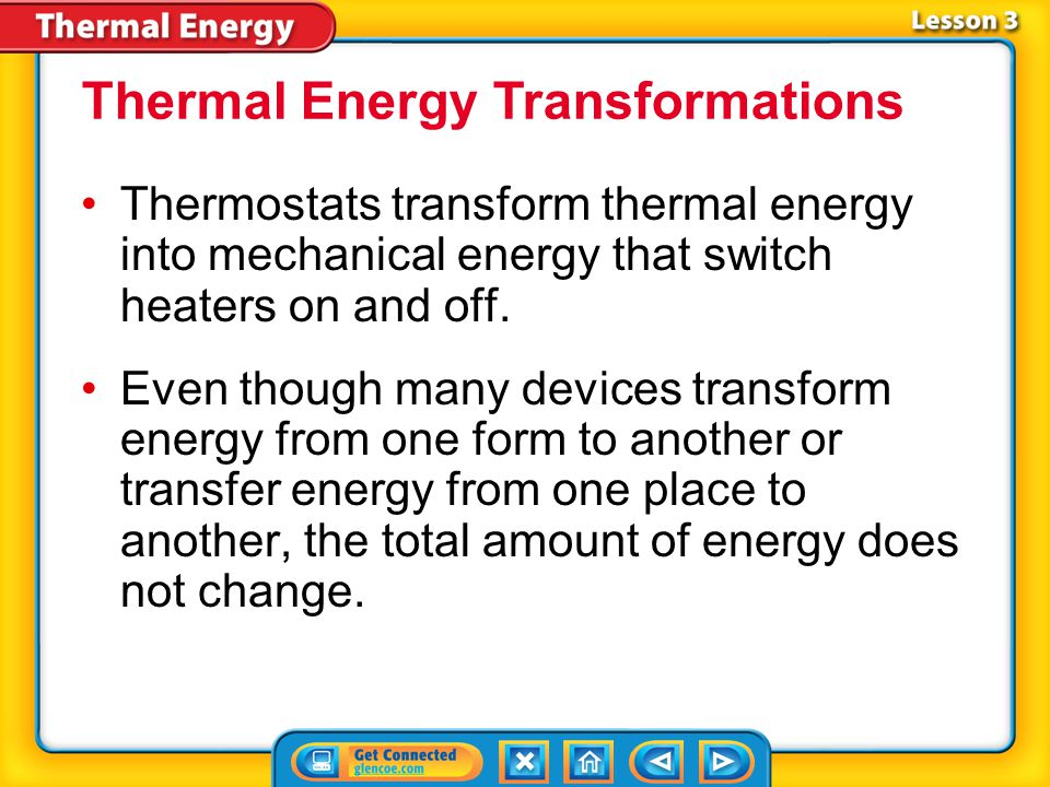 Thermal Energy Transformations