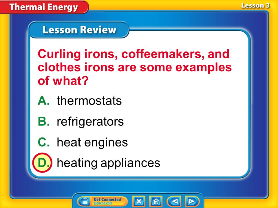 Curling irons, coffeemakers, and clothes irons are some examples of what
