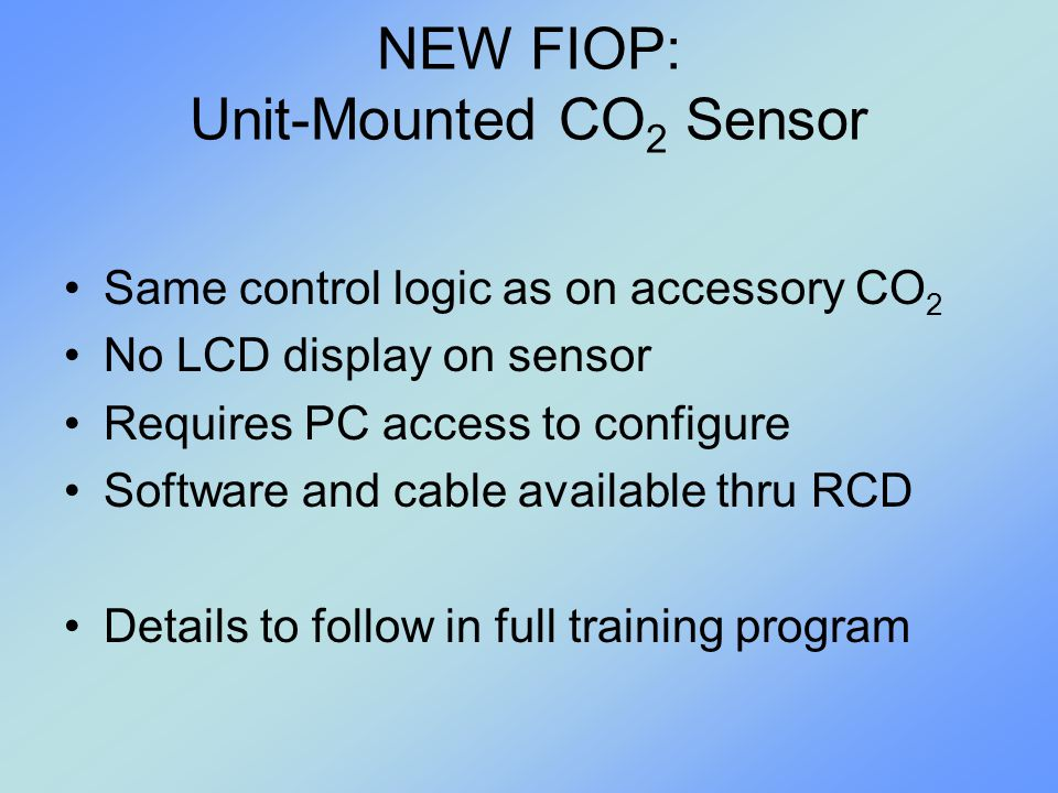 NEW FIOP: Unit-Mounted CO2 Sensor
