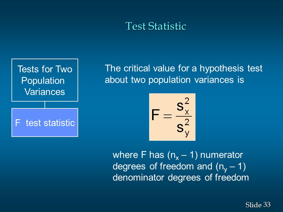 Test Statistic Tests for Two