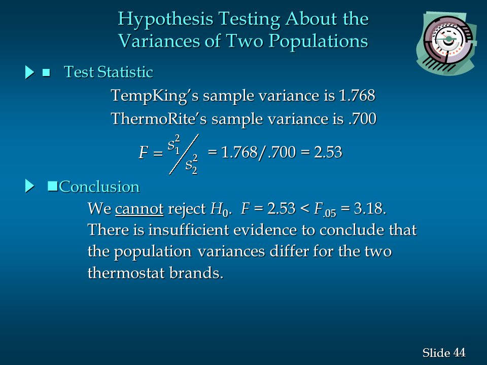 Hypothesis Testing About the Variances of Two Populations