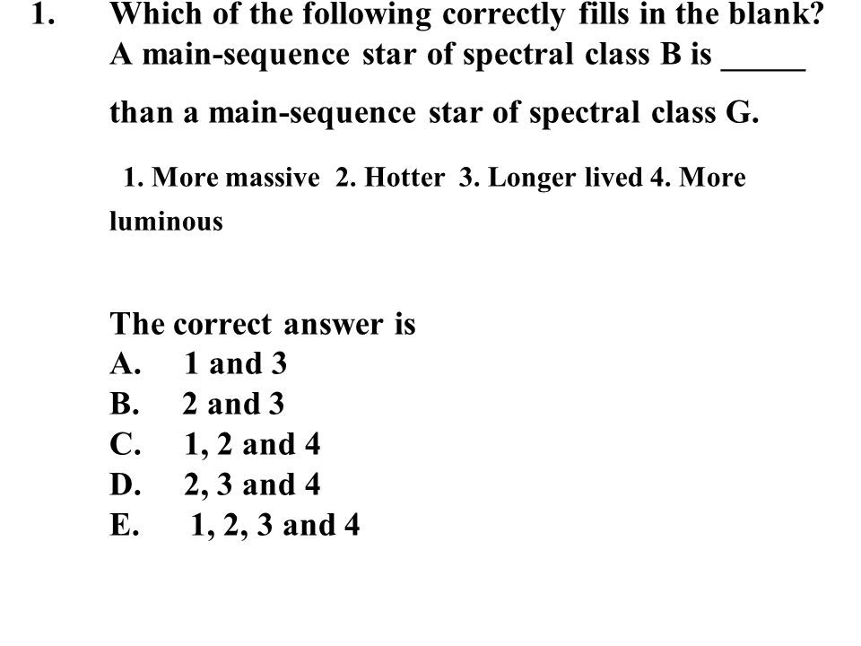 Which of the following correctly fills in the blank