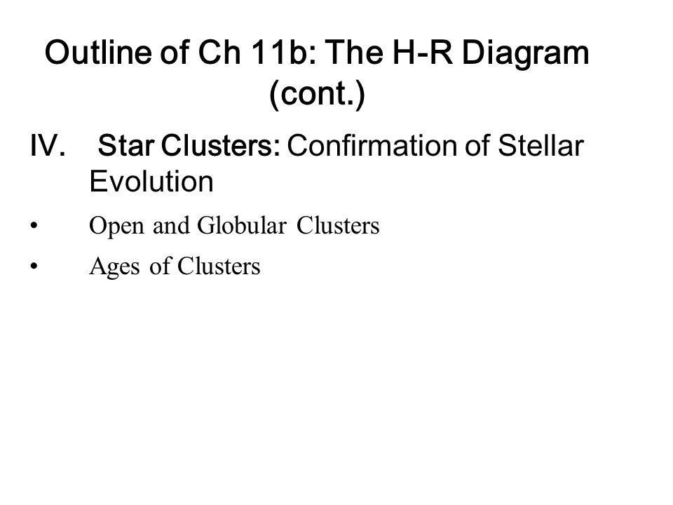 Outline of Ch 11b: The H-R Diagram (cont.)