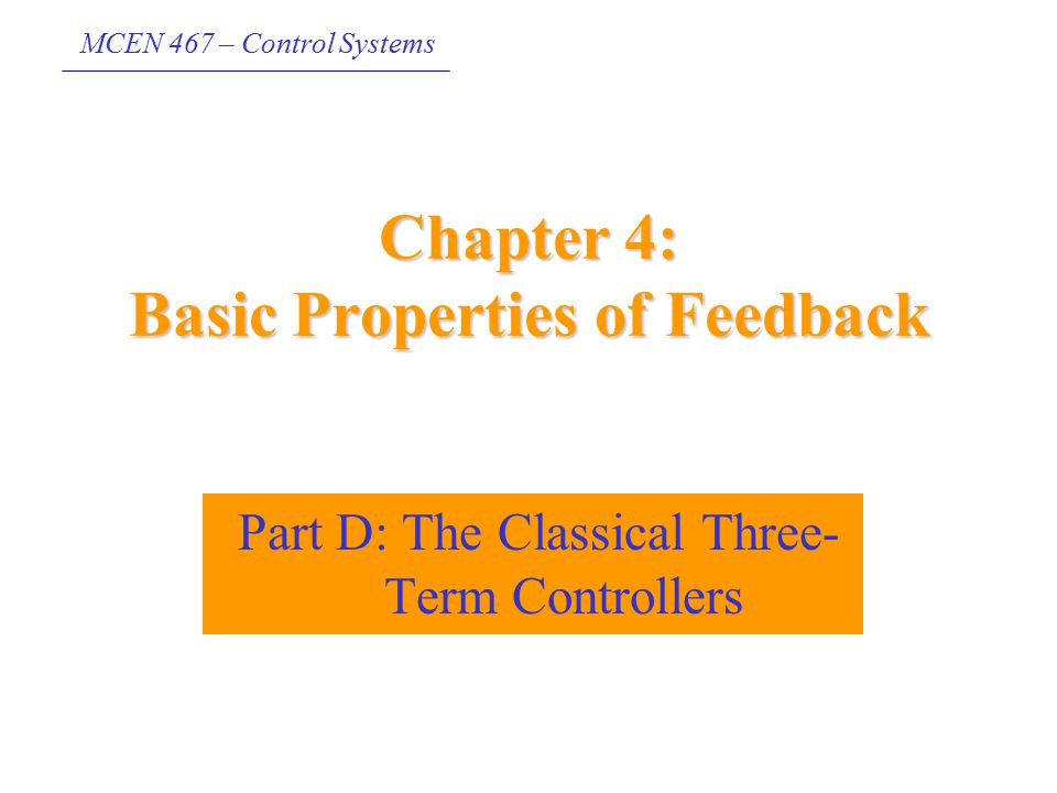 Chapter 4: Basic Properties of Feedback