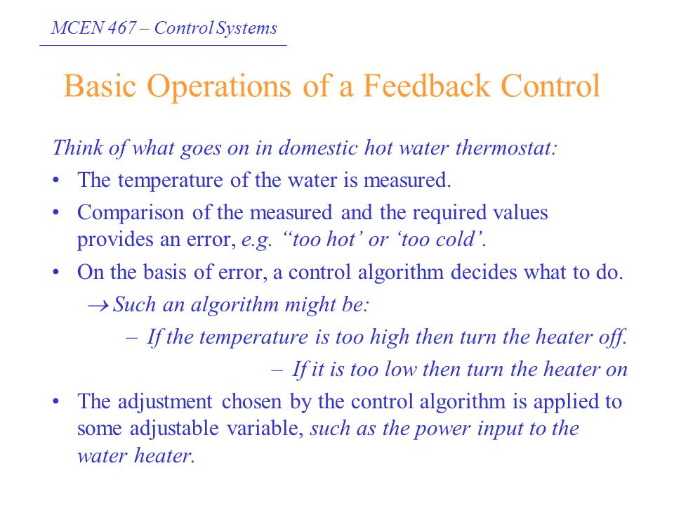 Basic Operations of a Feedback Control