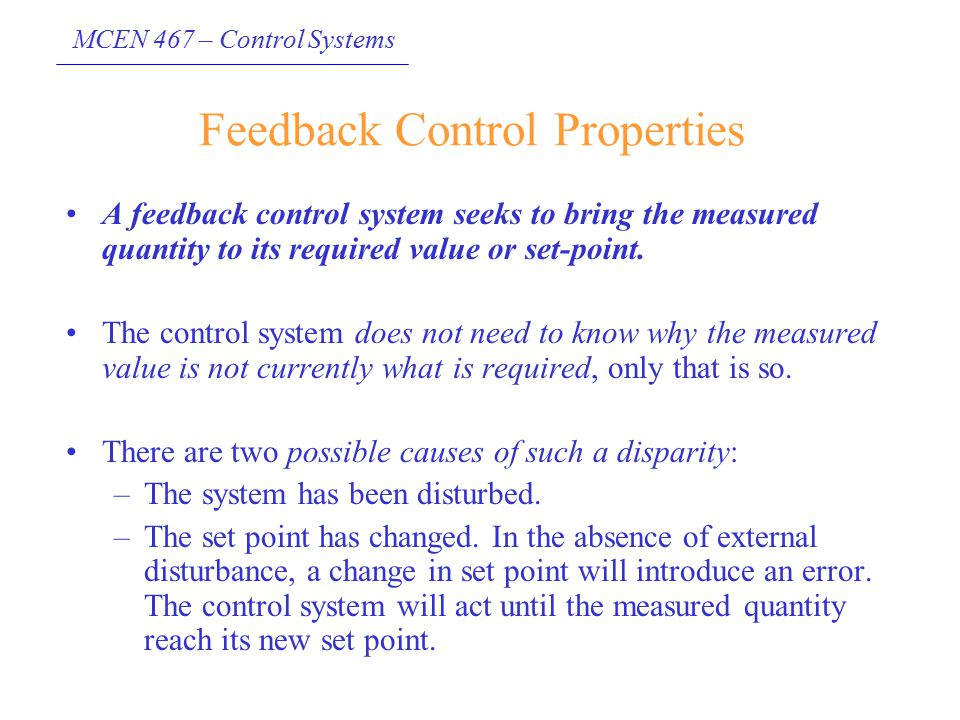 Feedback Control Properties