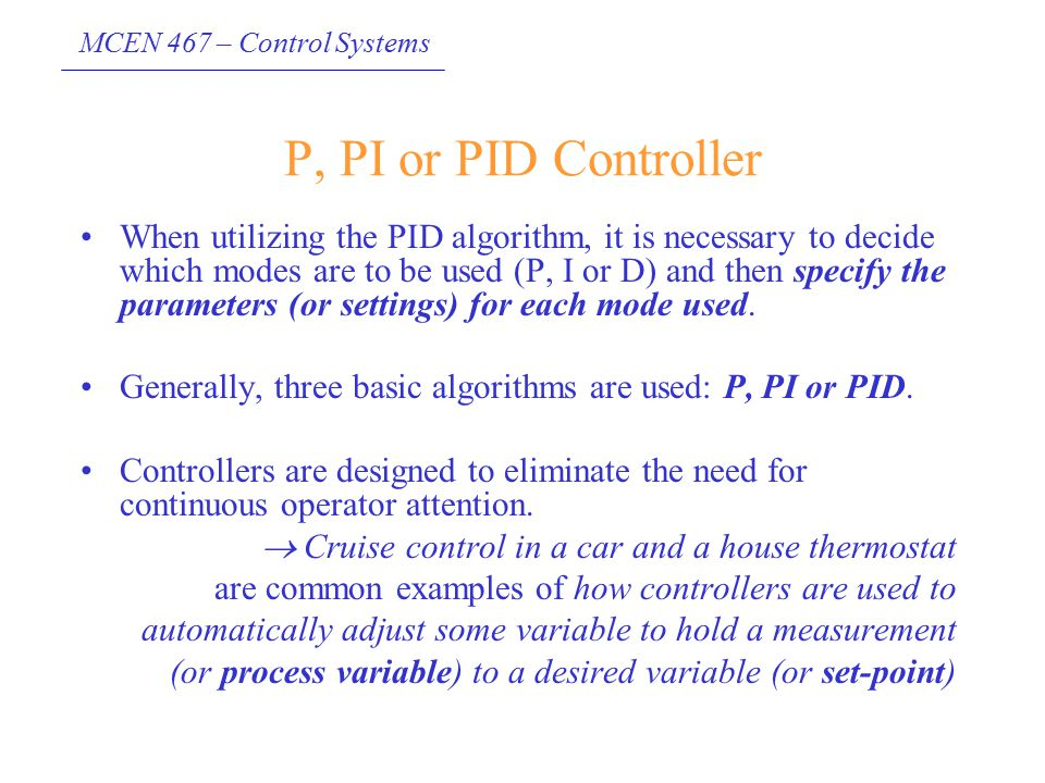 P, PI or PID Controller